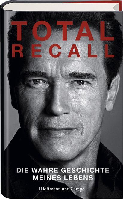 Arnold Schwarzenegger Biografie - Total Recall - Hoffmann und Campe - kulturmaterial