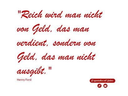 #Sprüche - #Geld Reich wird man nicht von Geld, das man verdient, sondern von Geld, das man nicht ausgibt