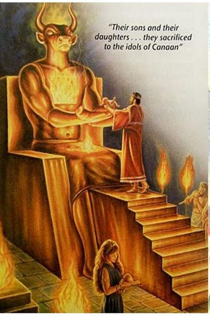 """Au sein de la vallée de Hinnom, se trouve le Tophet consacré au plus abominable des cultes idolâtriques: L'infanticide ou sacrifice d'enfants offerts dans le feu, la Bible emploie le terme « faire passer par le feu"""". Les rois Manassé et Achaz infanticides"""