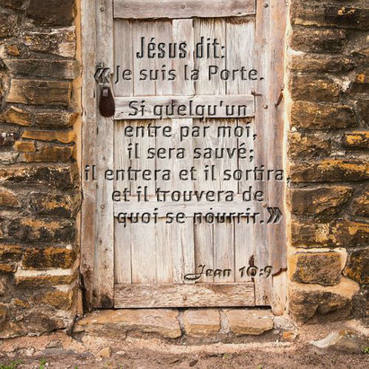 Jésus est « la porte » pour accéder à la vie éternelle. Jésus est le Messie, le Chemin, la Vérité et la Vie, le seul Médiateur entre Dieu et les hommes, la pierre angulaire, le Sauveur du monde, la résurrection et la vie, le Rédempteur, le pain de la vie.