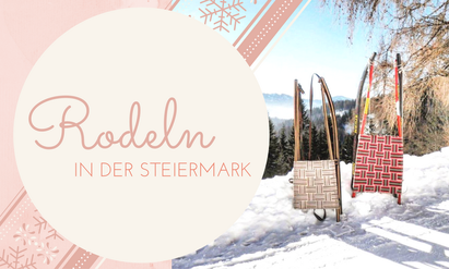 Rodeln in der Steiermark, die schönsten Rodelbahnen