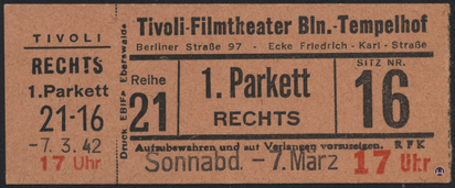 Das Tempelhofer Tivoli an der Friedrich - Karl - Straße. Kinokarte des Tivoli von 1942.