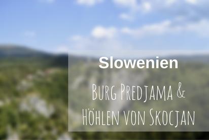 Predjama Skocjan Slowenien
