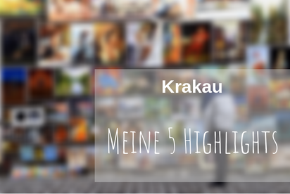 Krakau Städtereise Highlights