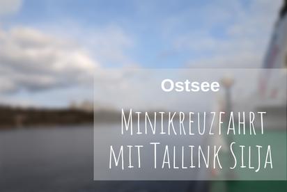 Minikreuzfahrt Tallink Silja Ostsee