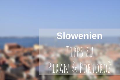 Slowenien Piran Portoroz