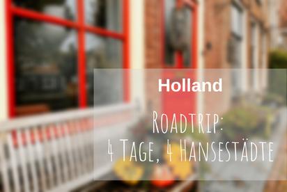 Rundreise Holland Hansestädte