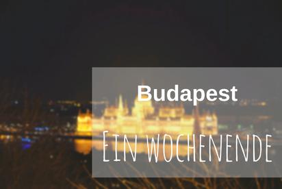 Budapest Wochenende Tipps