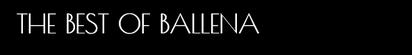 THE BEST OF BALLENA