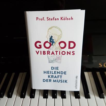 Eva Wlodarek - Buchrezensionen - Stefan Kölsch: Good Vibrations. Die heilende Kraft der Musik.