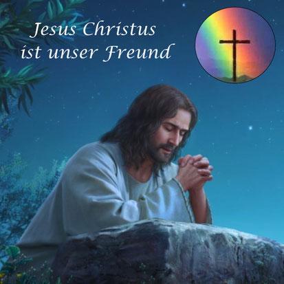 Jesus betet im Garten Gethsemane. Text: Jesus Christus ist unser Freund