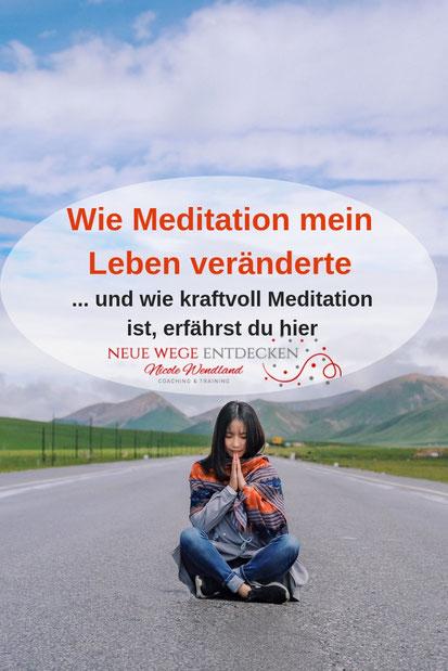 Meditation kann auch dein Leben grundlegend verändern