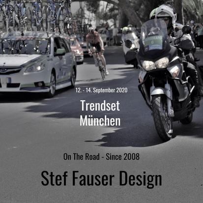 Stef Fauser: Erste Messeteilnahme 2020; Trendset München; 12. - 14. September 2020