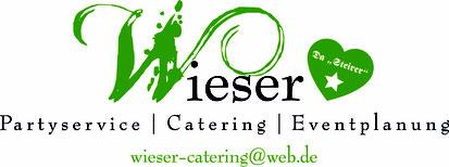 Unser Cateringpartner im Trachtenheim Irschenberg www.wieser-catering.de