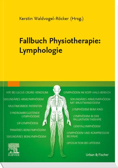 Fallbuch Physiotherapie herausgegeben von Kerstin Waldvogel Röcker