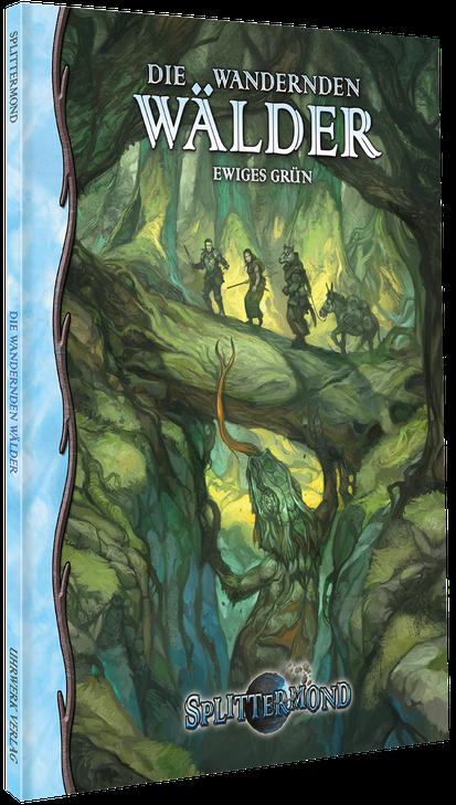 Splittermond: Die Wandernden Wälder