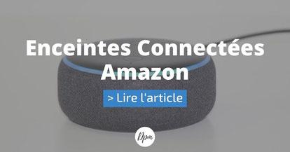 article suivant enceintes connectées Amazon