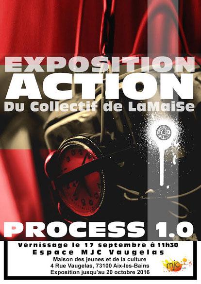 ACTION - Antoine Barsé - exposition aix les bains - Process 1.0 - Espace Vaugelas - Collectif de La Maise - lamaise - Art Graffiti