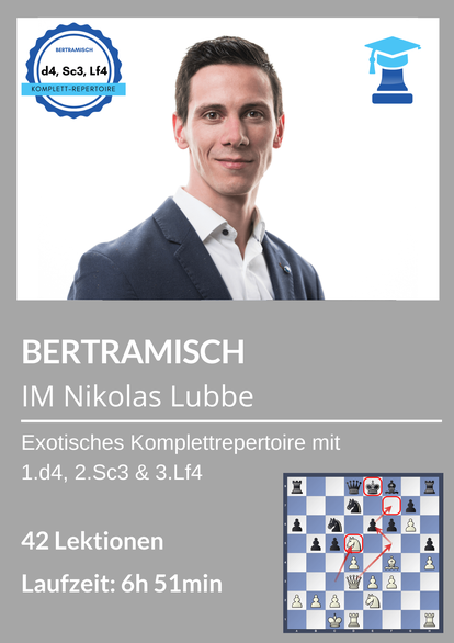 Bertramisch, Eröffnungskurs Schach, Nikolas Lubbe