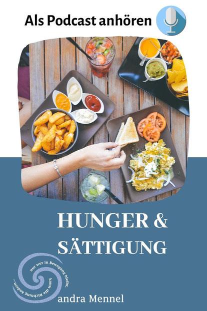 Bild Hunger und Sättigung mit Hinweis auf den Podcast