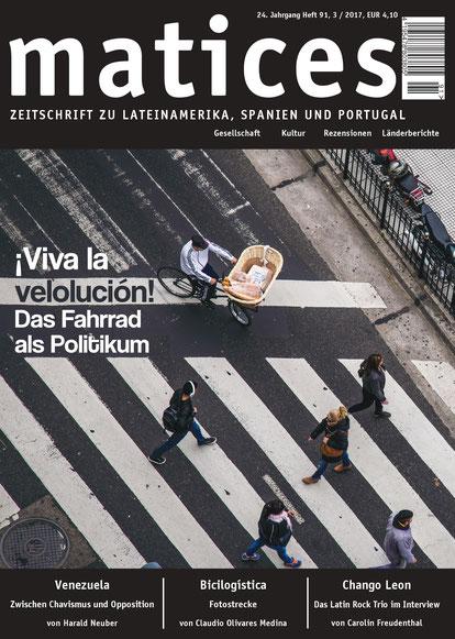 Ausgabe 91: ¡Viva la velolución! - Das Fahrrad als Politikum