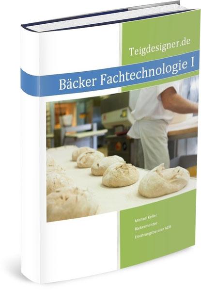 Bäcker Fachtenologie I