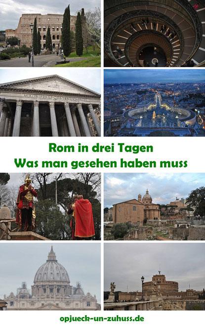 Rom in drei Tagen - was man gesehen haben muss (Rom 3 Tage)