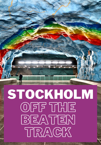 Stockholm off the beaten track: unusual things to do
