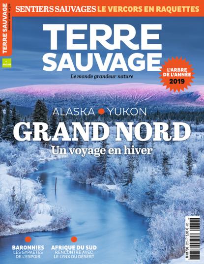 Terre Sauvage ; Grand Nord, un voyage en hiver. Sauvage Max de nature