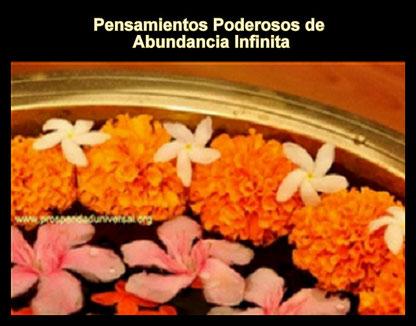 PENSAMIENTOS PODEROSOS DE ABUNDANCIA INFINITA - PROSPERIDAD UNIVERSAL -www.prosperidaduniversal.org