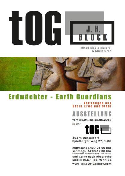 Erdwächter, Earth Guardians, Plakat, Ausstellung, J.H. BLOCK, Mühlheim an der Ruhr, Sardinien, Museum,tOG, take OFF GALLERY, tOG-Dusseldorf, Galerie, Düsseldorf, Kunstraum, art, modern art, Primitivismus, Dusseldorf,