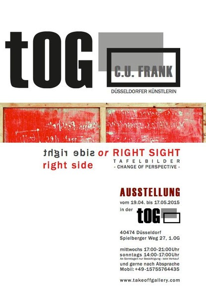 """right side or RIGHT SIGHT"", C.U. FRANK, tOG, Tafelbilder, Düsseldorf, Galerie, Kunstraum"
