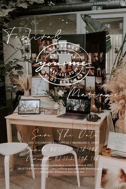 """Festival de Mariage """"You and Me"""" Bordeaux 6 et 7 Novembre 2021"""