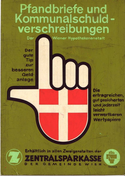 Pfandbriefe und Kommunalschuldverschreibungen der Wiener Hypothekenanstalt. Plakatentwurf um 1958 von Heinz Traimer (Zentralsparkasse der Gemeinde Wien).