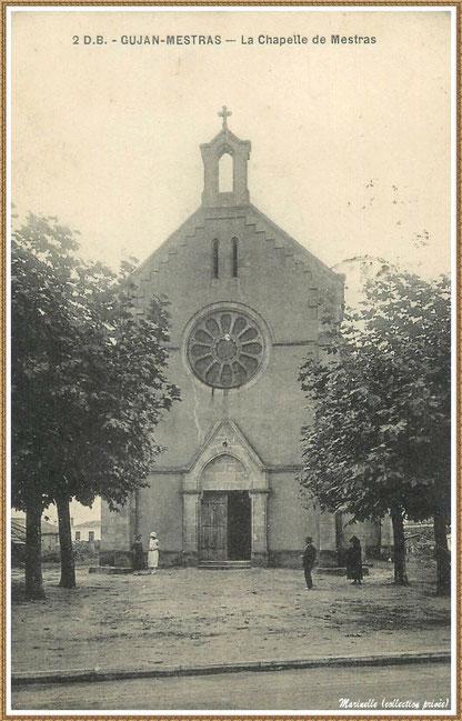Gujan-Mestras autrefois : Années 1900, la Chapelle Saint Michel, Bassin d'Arcachon (carte postale, collection privée)