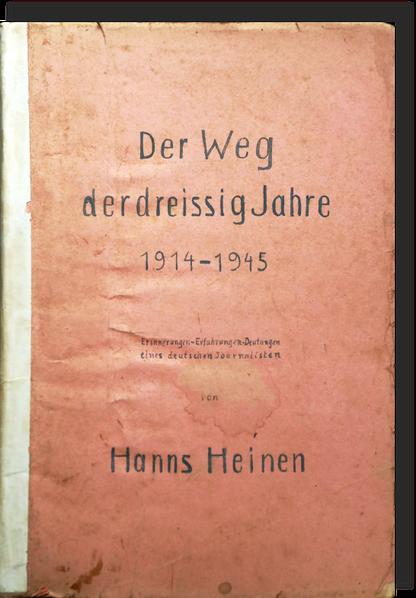 Der Weg der dreissiger Jahre, Hanns Heinen, 1946