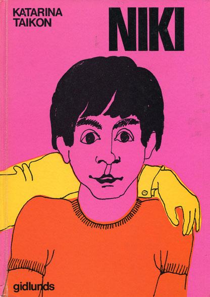 NIKI war Katarina Taikons Sohn und der Titel ihres zweiten Kinderbuches