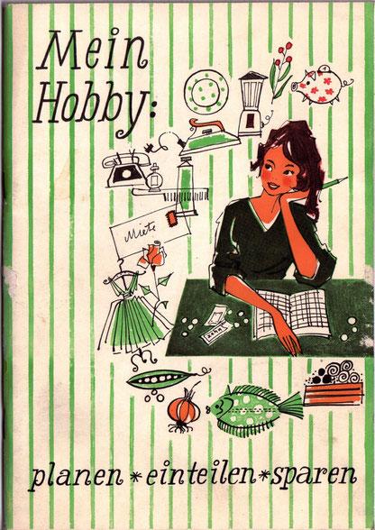 Haushaltsbuch der Sparkasse von 1959. Hausfrau plant mit Haushaltsbuch. Sparkassenwerbung gestaltet von Heinz Traimer.