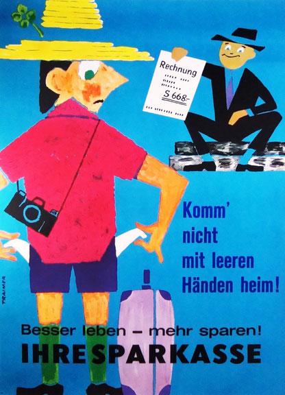 Geldverschwendung im Urlaub. Plakat der Sparkasse mahnt zum Sparen. Werbung von Heinz Traimer um 1963.