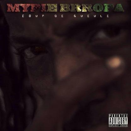 Mypie Brropa - Coup de Gueule (Album) 2014 [recording; voices mixing]