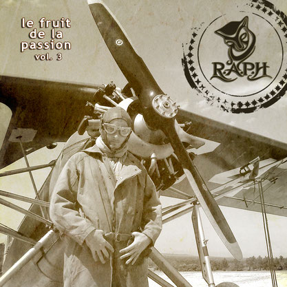 R.A.P.H. - Le fruit de la passion Vol.3 (EP) 2013 [producing; recording; mixing; mastering]