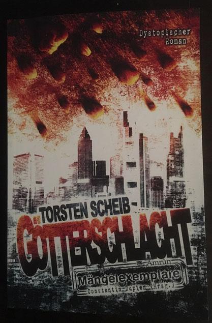 Götterschlacht von Torsten Scheib, Amrûn Verlag, 12,90 € signiert