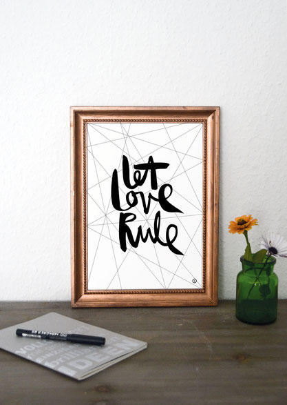 Kunstdruck let love rule