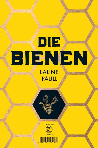 Die Bienen - Laline Paull - Klett-Cotta - kulturmaterial - Cover