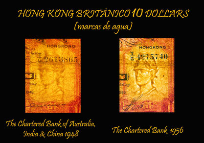 Hong Kong 10 dollars The Chartered Bank of Australia, India & China 1948 vs. 10 dollars The Chartered Bank 1956 marcas de agua