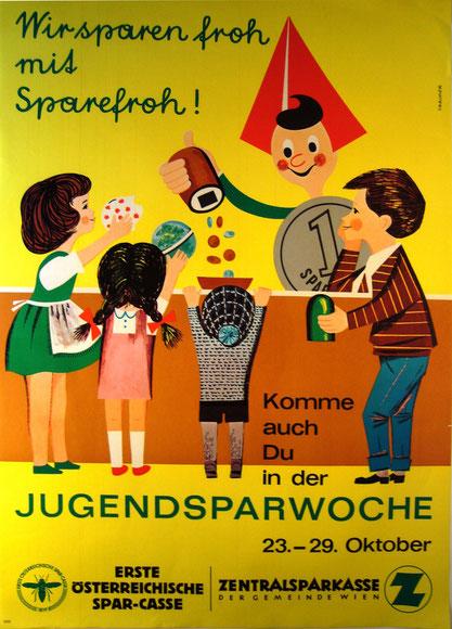 Wir sparen froh mit Sparefroh. Plakat für die Jugendsparwoche 1964 von Heinz Traimer (83x60).