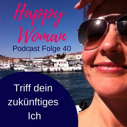 Happy Woman Podcast für Frauen, Coachingübung, Stefanie Carla Schäfer