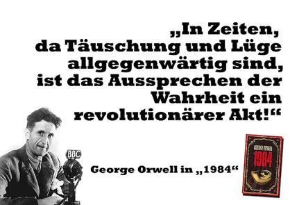 George Orwell Täuschung und Lüge Wahrheit revolutionäre Akt Bild