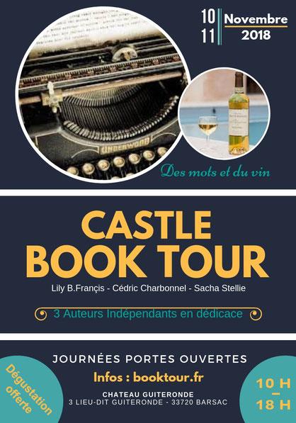 booktour, castle book tour, sacha stellie, lily B.francis, cédric charbonnel, romans, dédicace, bordeaux culture, bordeaux litérature, auteurs bordeaux, sauterne