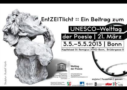 EntZEITlicht / Beitrag zum XIII. UNESCO Welttag der Poesie / Kunstraum Remigius - mit 87 Künstler aus acht europäischen Ländern / u.a. Prof. A. Gerhards, Prof. W. Bretschneider, Dr. L. Tsvasman, Dr. L. Dinkloh / Kurator und Einführung: Stefan Zajonz, 2013